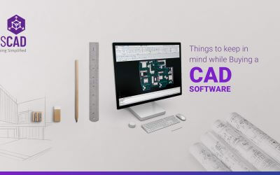 Things to Keep in Mind while Buying a CAD Software